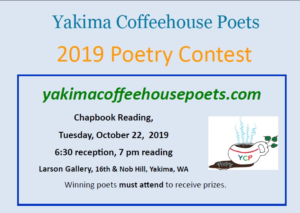 2019 Yakima Coffeehouse Poetry Contest reading event on Tuesday Oct. 22 at 7 p.m. at the Larson Gallery.